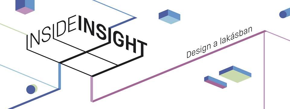 INSIDE INSIGHT – Design a lakásban